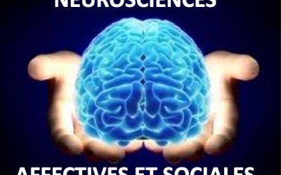 Des neurosciences cognitives aux neurosciences affectives et sociales